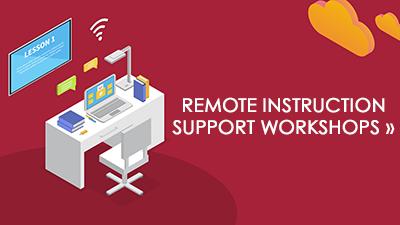 Remote Instruction Support Workshops