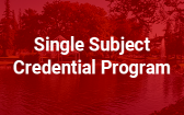 Single Subject Credential Programs